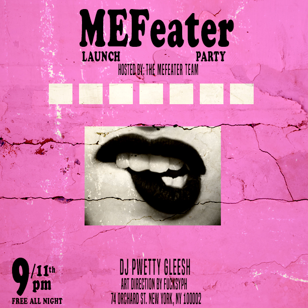 MEFeater Launch Party flyer