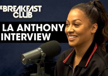 La La Anthony Talks Sex Scenes, Carmelo & More on The Breakfast Club